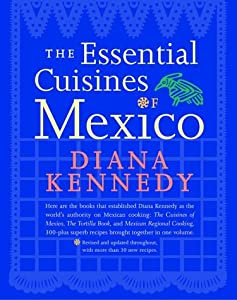 "Cover of ""The Essential Cuisines of Mexic..."