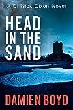 Head in the Sand (The DI Nick Dixon Crime Series Book 2)