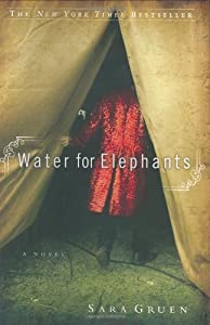 "Cover of ""Water for Elephants: A Novel"""