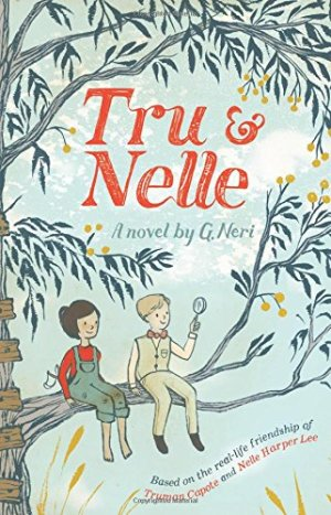 Tru and Nelle by G. Neri | Featured Book of the Day | wearewordnerds.com