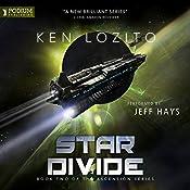 Star Divide: Ascension, Book 2 | [Ken Lozito]