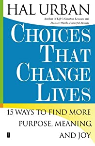 "Cover of ""Choices That Change Lives: 15 W..."