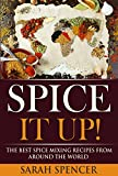 Spice It Up! The Best Spice Mixing Recipes from Around the World