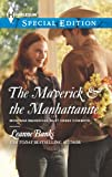 The Maverick & the Manhattanite (Montana Mavericks: Rust Creek Cowboys)