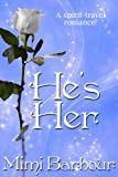 He's Her (The Vicarage Bench Series Book 2)