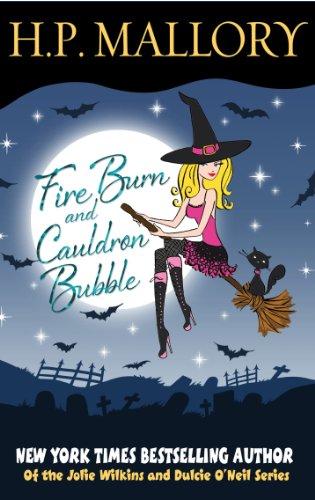 Fire Burn And Cauldron Bubble, A Paranormal Romance (Jolie Wilkins)