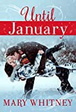 Until January: A Winter Novella