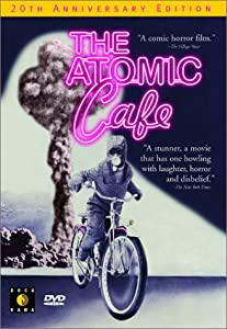 "Cover of ""The Atomic Cafe"""