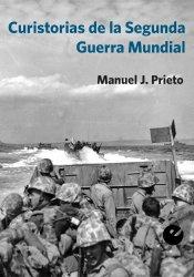 Curistorias de la segunda guerra mundial contada por los soldados