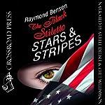 The Black Stiletto: Stars & Stripes   Raymond Benson