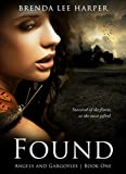 FOUND (Angels and Gargoyles Book 1)