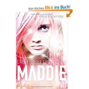 Rebellion der Maddie Freeman (Bildquelle: Amazon.de)