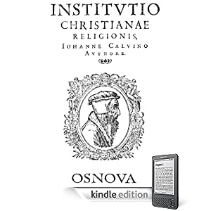 The Institutes of the Christian Religion (best navigation with Direct Verse Jump)