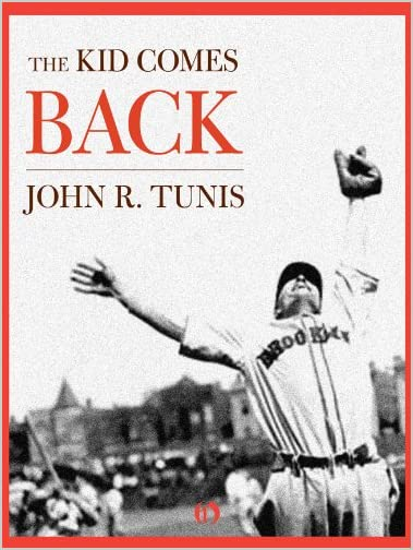 The Kid Comes Back by John R. Tunis