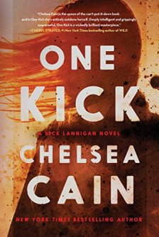 One Kick: A Novel (A Kick Lannigan Novel) by Chelsea Cain| wearewordnerds.com