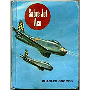 Sabre Jet Ace (The American Adventure Series)