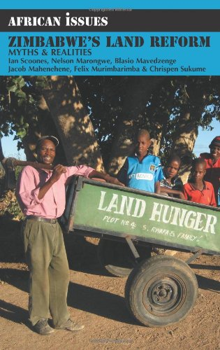 Zimbabwe's Land Reform: Myths and Realities (African Issues)