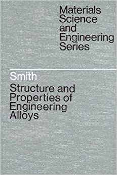 Structures and Properties of Engineering Alloys (McGraw
