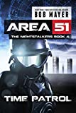 Time Patrol (Area 51: The Nightstalkers Book 4)