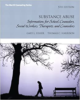 Amazoncom Substance Abuse Information for School Counselors Social Workers Therapists and