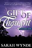 A Gift of Thought (Tassamara)