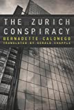 The Zurich Conspiracy