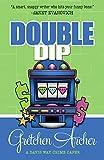 Double Dip (A Davis Way Crime Caper Book 2)
