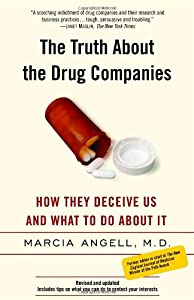"Cover of ""The Truth About the Drug Compan..."