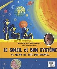 Le soleil et son système - Ce qu'on ne sait pas encore par Alter