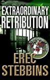Extraordinary Retribution