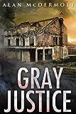 Gray Justice (Tom Gray #1)