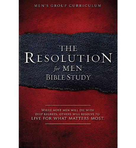 The Resolution for Men: A Small-Group Bible Study