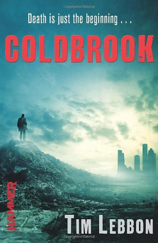 Coldbrook by Tim Lebbon