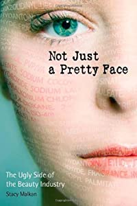 "Cover of ""Not Just a Pretty Face: The Ugl..."