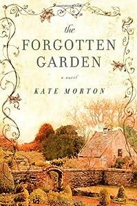 """Cover of """"The Forgotten Garden: A Novel"""""""