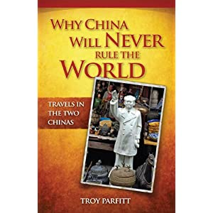 Why China Will Never Rule the World