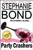Party Crashers (humorous romantic mystery)