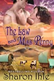 The Law and Miss Penny (The Law and Disorder Series, Book 1) by Sharon Ihle
