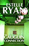 The Gauguin Connection (Genevieve Lenard) by Estelle Ryan