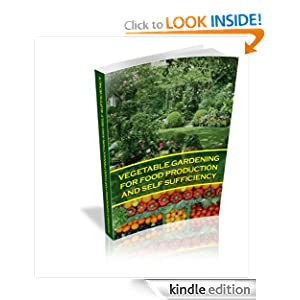 Vegetable Gardening For Food Production