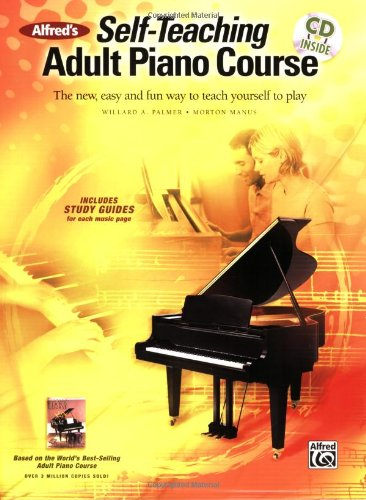 Alfred's Self-Teaching Adult Piano Course: The New, Easy and Fun ...