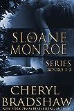 Sloane Monroe Series Set One: Books 1-3