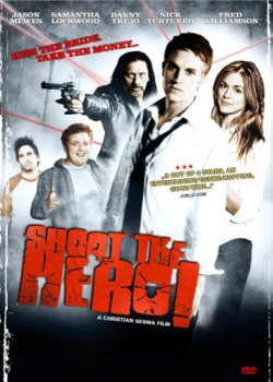 Shoot the Hero, Samantha Lockwood, Jason Mewes