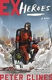 Ex-Heroes: A Novel