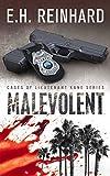 Malevolent (Lieutenant Kane series Book 1)