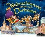 Der Weihnachtsmann kommt nach Dortmund: Wenn der Weihnachtsmann mit seinem großen Schlitten die Geschenke vom Nordpol nach Dortmund bringt, dann erwartet ihn jedes Jahr ein spannendes Abenteuer
