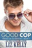 Good Cop: Heroes of Henderson ~ Book 1
