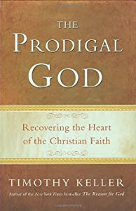 """Cover of """"The Prodigal God: Recovering th..."""
