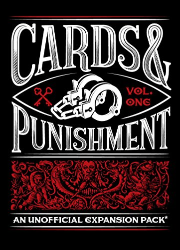 Cards and Punishment: Vol. 1, an Unofficial Expansion Pack Against Humanity