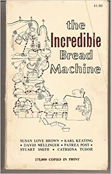 incredible bread machine